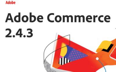 Disponibile Adobe Commerce 2.4.3
