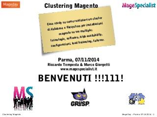 Online le slide del nostro talk Clustering Magento al MageDay 2014