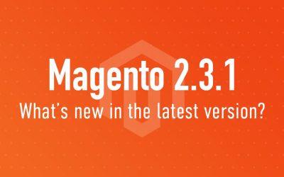 Disponibile il nuovo Magento 2.3.1